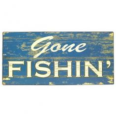 This distressed blue Gone Fishin& Tin Sign is the perfect way to enhance the décor of any fishing enthusiast& home, office, boathouse or man cave. Made to hang on the wall, the tin sign measures approximately 10 x Gone Fishing Sign, Fishing Signs, Tin Signs, Metal Signs, Hobby Lobby Wall Art, Rustic Wood Signs, Wooden Signs, Baby Boy Rooms, Baby Boys