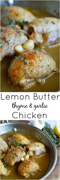 This Lemon Butter Chicken Thigh Recipe is quick, easy and bursting with flavor! Juicy chicken thighs cooked with butter, lemon, thyme and garlic. The perfect one pan weeknight dinner!: