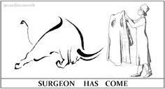 Cardiac Anesthesiologist: Surgeon Has Come!