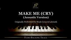 Make Me (Cry) [Acoustic Version] by Noah Cyrus ft. Noah Cyrus, Matchbox Twenty, Lay Me Down, Red Nose Day, Ukulele Songs, Backing Tracks, Sam Claflin, Sam Smith, Country Music Singers