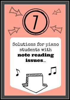 7 strategies for helping piano kids who have trouble with note reading. #piano #pianoteachingtips