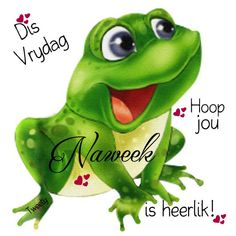 Goeie More, Morning Greetings Quotes, Tweety, Qoutes, Van, Afrikaans, Friday, Fictional Characters, Blue