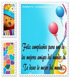 enviar bonitos mensajes de cumpleaños,enviar bonitos saludos de cumpleaños: http://www.consejosgratis.es/palabras-de-cumpleanos-para-mi-amigo/