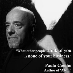 Paulo Coelho #Quote repinned by @YouBeingSocial YouBeingSocial.com