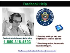 Why do we require #FacebookHelp @1-850-316-4893? If have you any issues!http://www.monktech.net/facebook-contact-help-line-number.html