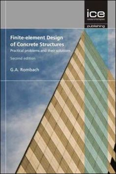 Programming the Finite Element Method Edition Design Of Concrete Structures, Society Of Engineers, Brian Greene, Finite Element Method, Daniel Silva, Barbara Delinsky, Ariana Madix, Christiane Northrup, Structural Analysis