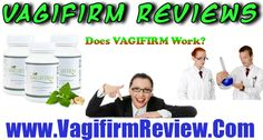 How to strengthen the vaginal muscle walls without surgery! TESTIMONIALS on Vagifirm herbal vagina tightener capsules to make loose vag tighter! Cleansing, Relaxation, treatments