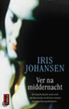Ver na middernacht - Iris Johanssen