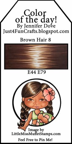 Brown Hair - Just4FunCrafts and DoveArt Studios: Color of the Day