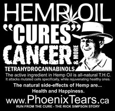 Phoenix Tears, Run From The Cure, The Rick Simpson Story, Hemp Oil