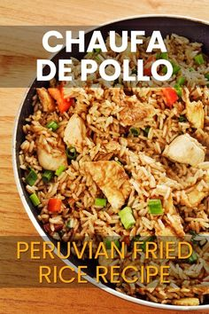 """Learn How to Cook """"Chaufa de Pollo"""" Peruvian Fried Rice, one of Peru's most popular dishes. Arroz Chaufa is a delicious Chinese-Peruvian fusion dish. Peruvian Dishes, Peruvian Cuisine, Peruvian Recipes, Side Dish Recipes, Rice Recipes, Chicken Recipes, Cooking Recipes, Healthy Recipes, Salads"""