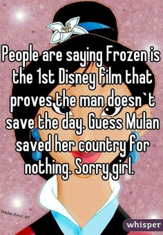 Frozen is just about a chick PMSing.  Take some advil and get on with your day.