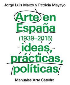 Arte en España (1939-2015), ideas, prácticas, políticas» ofrece una síntesis actualizada de la historia del arte en España desde el final de la Guerra Civil, sumándose al impulso de renovación historiográfica que desde el campo de la investigación viene desarrollándose en la última década.