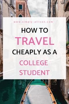 Simply Allison - Making Life Simply Less Complicated. - Finance tips, saving money, budgeting planner Ways To Save Money, Money Tips, Money Saving Tips, Saving Ideas, Travel Money, Budget Travel, Travel Ideas, College Life Hacks, College Tips