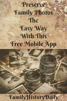 This free mobile app will help you preserve and record old family photos easily. Use it to expand your genealogy research!