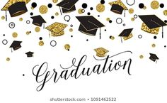 Graduation word with graduate cap, black and gold color, glitter dots on a white background. Congratulation graduates 2018 class of. Design for greeting, banner, invitation. Flower Frame Png, Rose Frame, Graduation Words, Purple Peonies, Congratulations Graduate, Gold Stock, Career Options, Colorful Roses, Writing Jobs