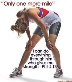 ...and then repeat, BECAUSE HE STRENGTHENS ME!