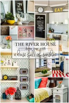 A house full of sunshine: Our river house