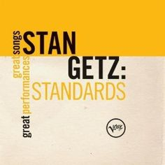 Standards (Great Songs/Great Performances): Stan Getz: MP3 Downloads
