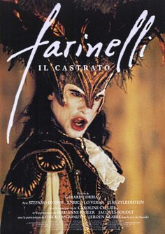 FARINELLI (1994, Italy & Belgium & France). I love this film and I love the music even more !!!