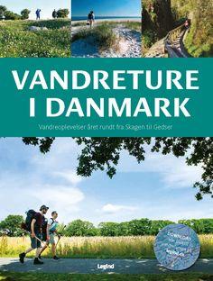 Få Vandreture i Danmark af Torben Gang Rasmussen som Hæftet bog på dansk - 9788771553109 Skagen, Denmark, Hiking, Reading, Books, Travel, Outdoor, Nature, Traveling