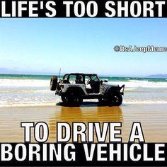 Life is definitely too short
