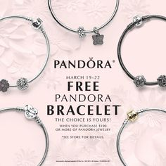Be A Part Of Our Pandora Free Bracelet Event March