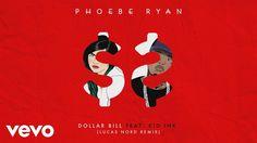 Phoebe Ryan - Dollar Bill (Lucas Nord Remix) [Audio] ft. Kid Ink