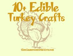 Make edible turkey projects for Thanksgiving!