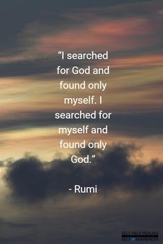 #Quotes by #Rumi - God is within your Heart. Look into your Heart. All the answers you need are already hiding inside of you. - from http://www.selfhelphealing.co.uk