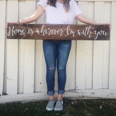 LARGE  Home is wherever I'm with you  wood sign by LovednLettered