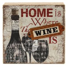 Decorate your home with this attractive wooden block sign that is covered in burlap and says Home is Where the Wine Is. The sign has a chic distressed look. The dimensional metal name plate that says WINE adds a playful touch. This sign with look great Wine Signs, Wine Down, Wine Decor, Wine Art, Wooden Blocks, Finding A House, Decorating Your Home, Burlap, Invitations