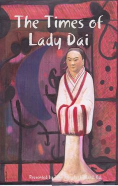 The Times of Lady Dai, presented by Jean Elizabeth Ward. Google Books