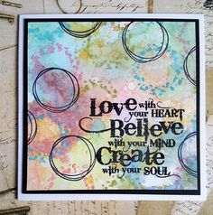 Love Believe Create | Visible Image - created by Teresa Morgan - Universal background stamps - creative quote