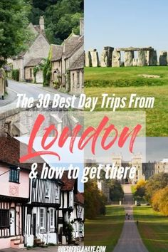 Best Day Trips from London: 30 Epic Day Trips From London By Trains You Can Take Now