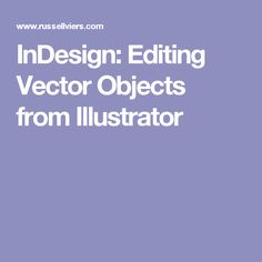 InDesign: Editing Vector Objects from Illustrator