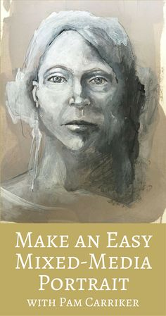 Make an Easy Mixed-Media Portrait with Pam Carriker - Cloth Paper Scissors Mixed Media Faces, Mixed Media Art, Collage Portrait, Art Tutor, Abstract Faces, Learn Art, Encaustic Art, Mixed Media Painting, Art Journal Inspiration