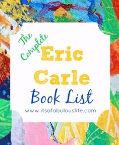 Books by Eric Carle - complete list - #homeschool