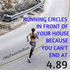 Things only runner understand ... run that clean 5... More