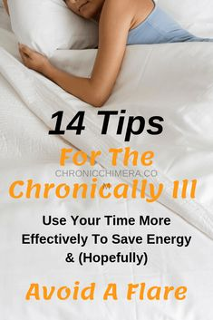 Partial image of a woman sleeping with the words 14 tips for the chronically ill - use your time more effectively to save energy & hopefully avoid a flare Causes Of Fatigue, Chronic Fatigue Symptoms, Chronic Fatigue Syndrome, Chronic Illness, Chronic Pain, Spring Cleaning Organization, Make A Grocery List, Just Breathe, Autoimmune Disease