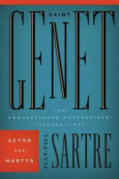 Saint Genet, actor and martyr [electronic resource] / Jean-Paul Sartre ; translated by Bernard Frechtman