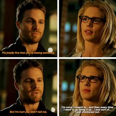 """I'm totally fine that you're seeing someone. But I'm hurt you didn't tell me"" - Oliver and Felicity #Arrow"