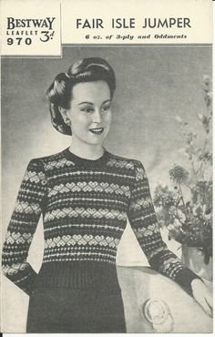 ORIGINAL VINTAGE 1940s BESTWAY KNITTING PATTERN womens FAIR ISLE JUMPER sweater FOR SALE • £7.60 • See Photos! Money Back Guarantee. ORIGINAL VINTAGE 1940's BESTWAY KNITTING PATTERN INSTRUCTION LEAFLET No.970 We do not sell copies all our patterns are originals and previously owned items. This is for the Knitting pattern instruction 302062840176