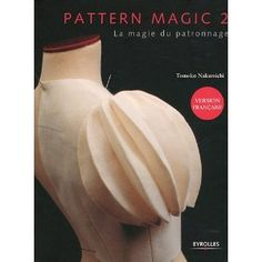 Pattern magic, tome 2 : La magie du patronnage
