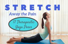 Struggling with pain? The most effective remedy may not require a prescription. Experts recommend these 17 yoga poses for all-natural pain relief.