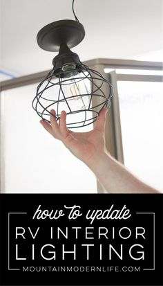 Want to replace those old light fixtures in your motorhome with updated RV interior lighting? It's a lot easier than you think!  via @MtnModernLife