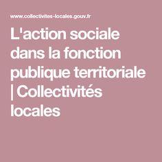 L'action sociale dans la fonction publique territoriale | Collectivités locales