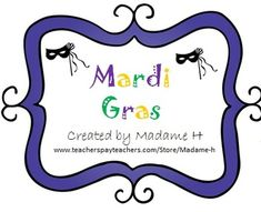 Mardi Gras activities for the French classroom!  Great for beginners and immersion classrooms!