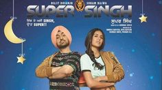Super Singh 2017 Full Movie Free Download 720p HDRip punjabi rdx okpunjab full mp4. Latest punjabi film Super Singh online free download dvdrip bluray 700MB featuring Diljit Dosanjh, Sonam Bajwa, Pavan Malhotra.