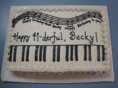 Piano sheet cake - For a music teacher.  Thanks to KHalstead for the inspiration.